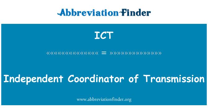 ICT: Independent Coordinator of Transmission