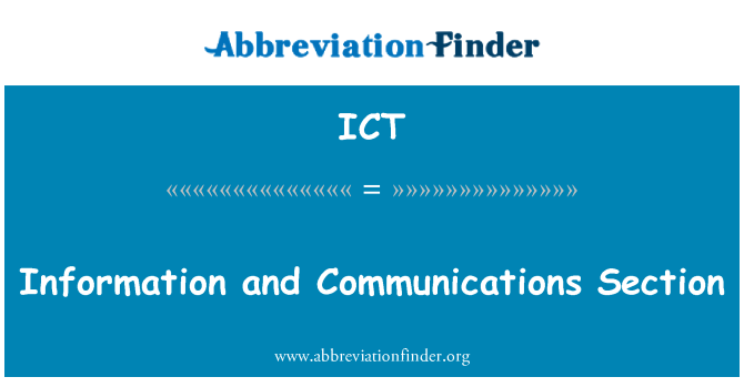 ICT: Information and Communications Section