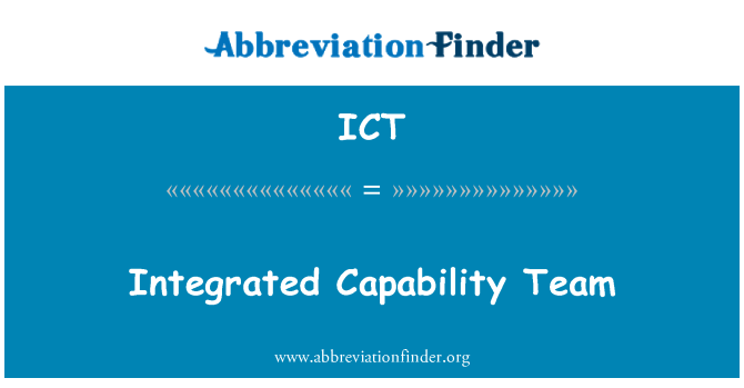 ICT: Integrated Capability Team