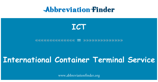 ICT: International Container Terminal Service