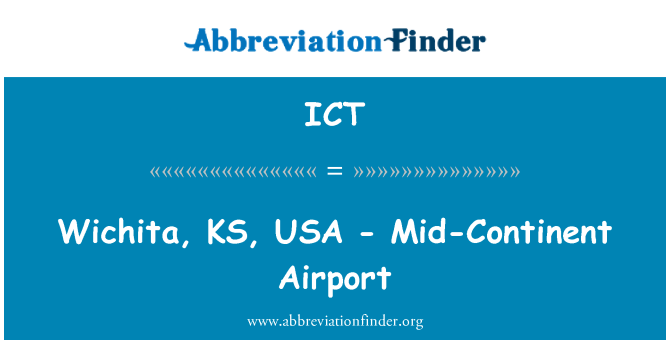 ICT: Wichita, KS, USA - Mid-Continent Airport