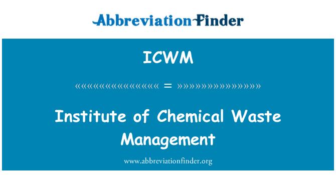 ICWM: Enstitüsü kimyasal atık yönetimi
