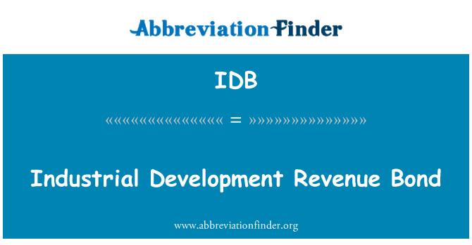 IDB: Industrial Development Revenue Bond
