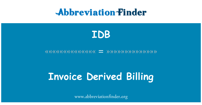 IDB: Invoice Derived Billing