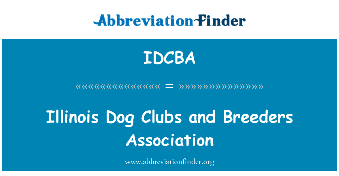 IDCBA: Illinois Dog Clubs and Breeders Association