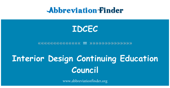 IDCEC: Interior Design Continuing Education Council