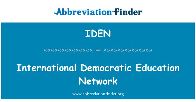 IDEN: Red de educación democrática internacional