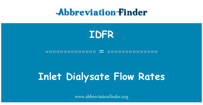 IDFR: Inlet Dialysate Flow Rates