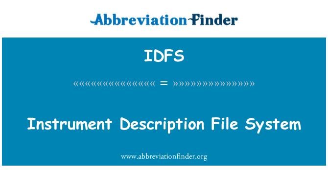 IDFS: Instrument Description File System