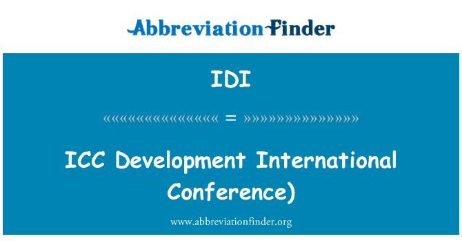 IDI: ICC   Development International Conference)