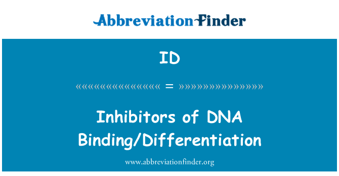 ID: Inhibitors of DNA Binding/Differentiation