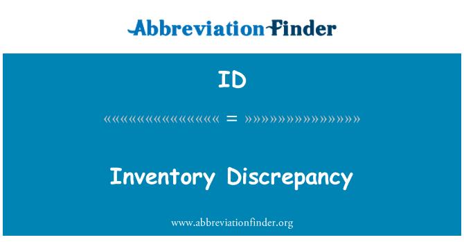 ID: Inventory Discrepancy