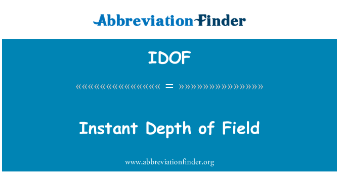 IDOF: Instant Depth of Field
