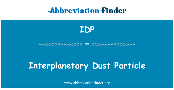 IDP: Interplanetary Dust Particle