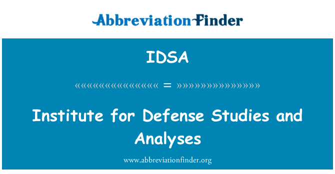 IDSA: Institut Pengajian Pertahanan dan analisis