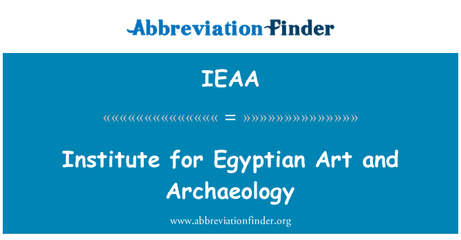IEAA: Institute for Egyptian Art and Archaeology