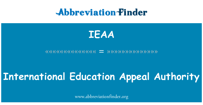 IEAA: International Education Appeal Authority
