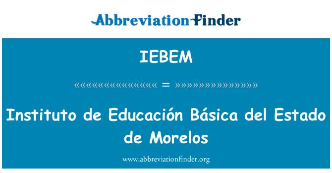 IEBEM: Instituto de Educación Básica del Estado de Morelos