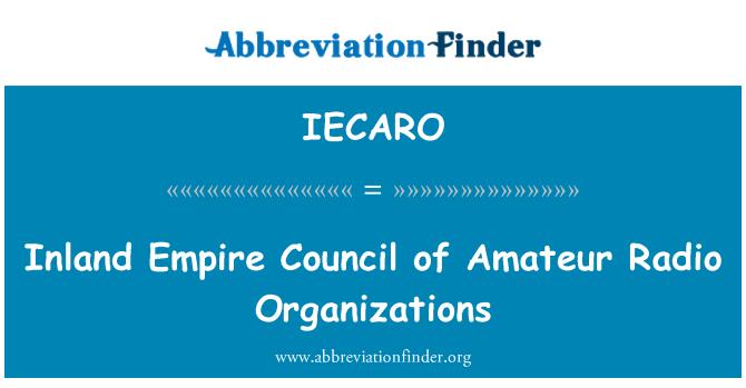 IECARO: Inland Empire Council of Amateur Radio Organizations