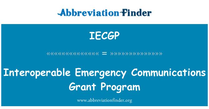 IECGP: Birlikte çalışabilen acil iletişim hibe programı
