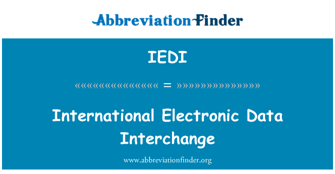 IEDI: International Electronic Data Interchange