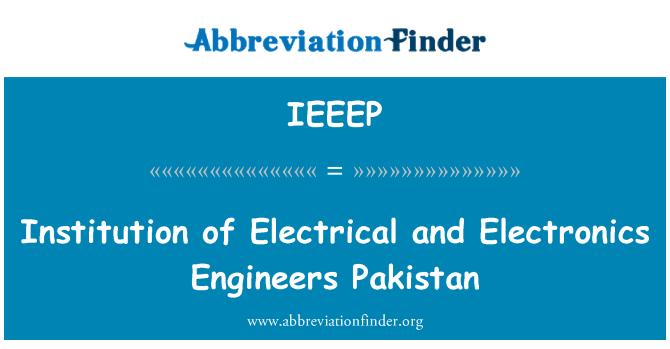 IEEEP: Institució de l'elèctrica i electrònica enginyers Pakistan