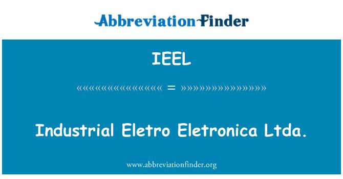 IEEL: Industrial Eletro Eletronica Ltda.