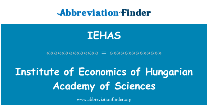 IEHAS: Institute of Economics of Hungarian Academy of Sciences