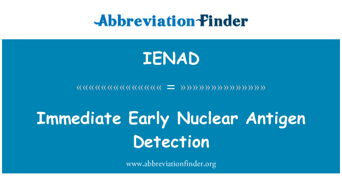 IENAD: Immediate Early Nuclear Antigen Detection