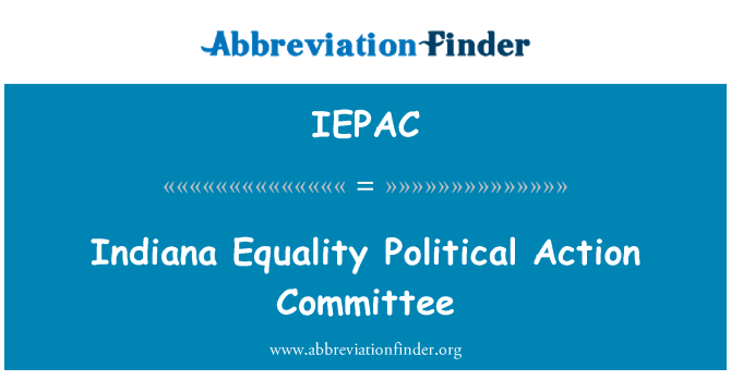 IEPAC: Indiana Equality Political Action Committee