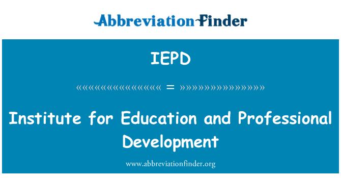 IEPD: Eğitim ve mesleki gelişim Enstitüsü