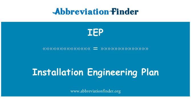 IEP: Plan de ingeniería de instalación