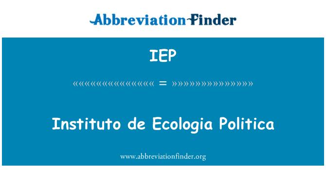 IEP: Instituto de ecología política