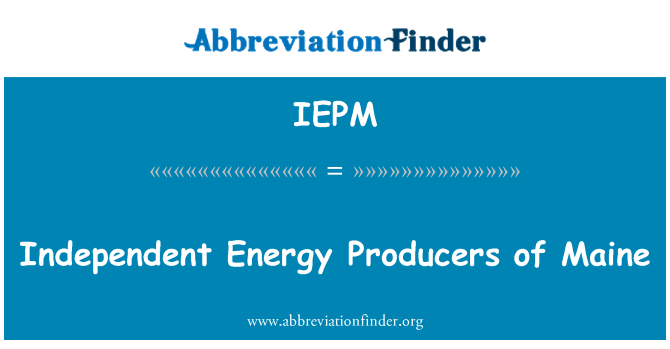 IEPM: Independent Energy Producers of Maine