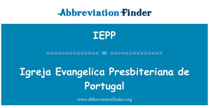 IEPP: اگریجا اوانگالاکی پریسبٹریان de پرتگال