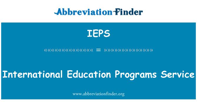 IEPS: International Education Programs Service