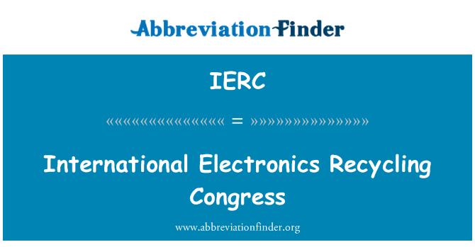 IERC: International Electronics Recycling Congress