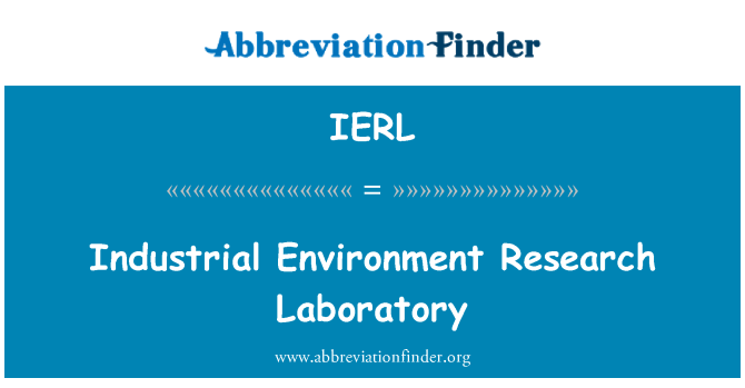 IERL: Industrial Environment Research Laboratory