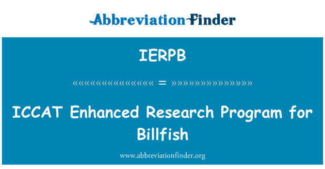 IERPB: ICCAT   Enhanced Research Program for Billfish