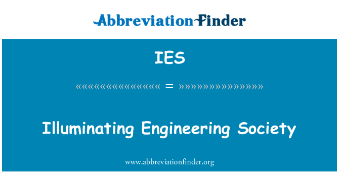 IES: Illuminating Engineering Society