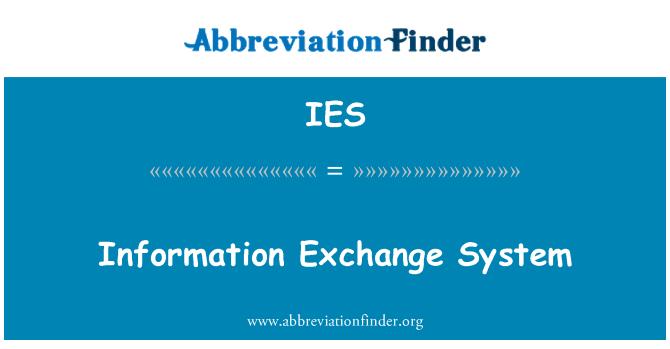 IES: Information Exchange System