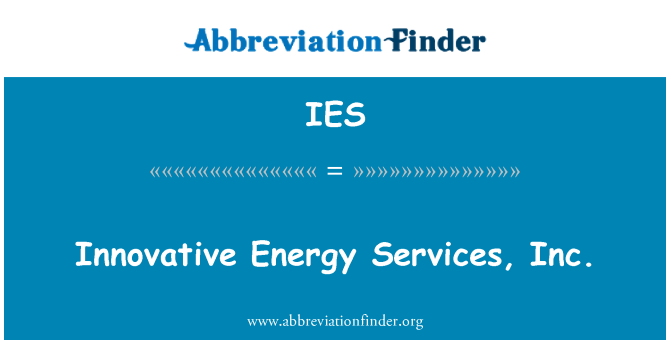 IES: Innovative Energy Services, Inc.