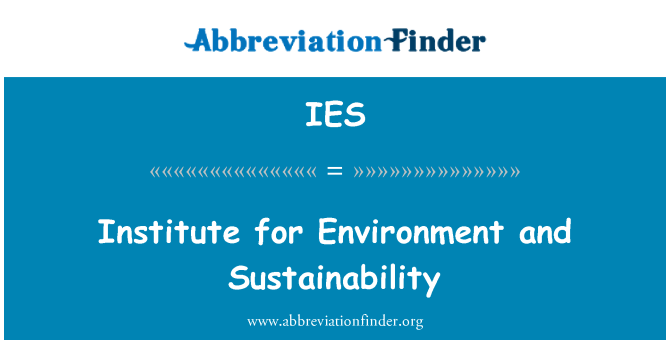 IES: Institute for Environment and Sustainability