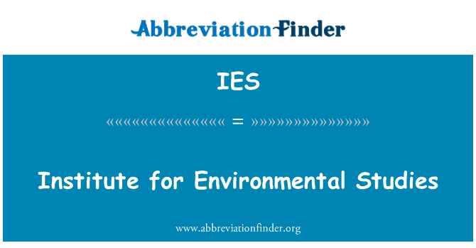 IES: Institute for Environmental Studies