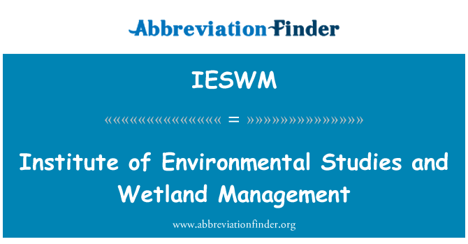 IESWM: Institute of Environmental Studies and Wetland Management