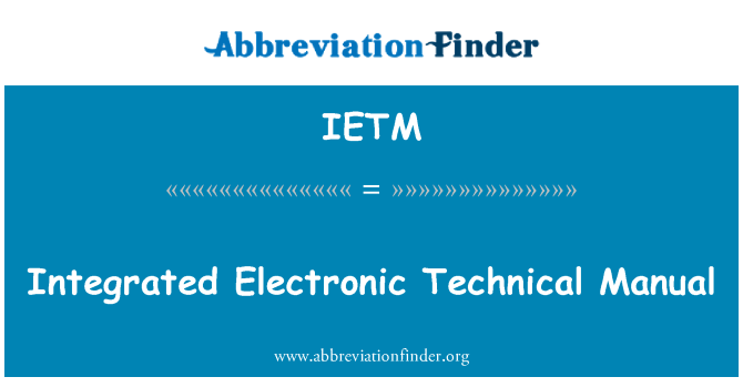 IETM: Integrated Electronic Technical Manual
