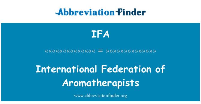 IFA: International Federation of Aromatherapists