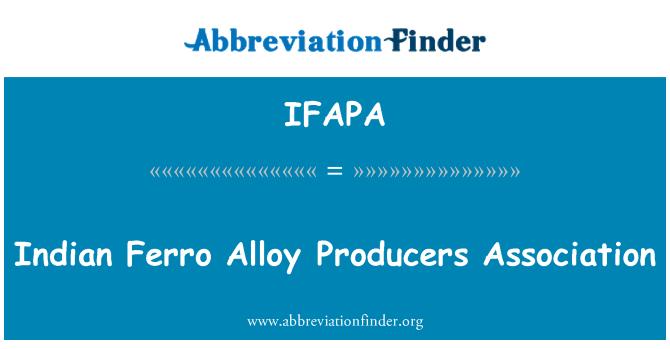 IFAPA: Indian Ferro Alloy Producers Association