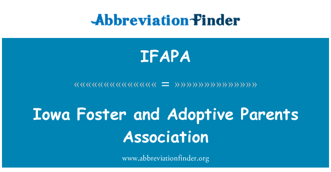 IFAPA: Iowa Foster and Adoptive Parents Association