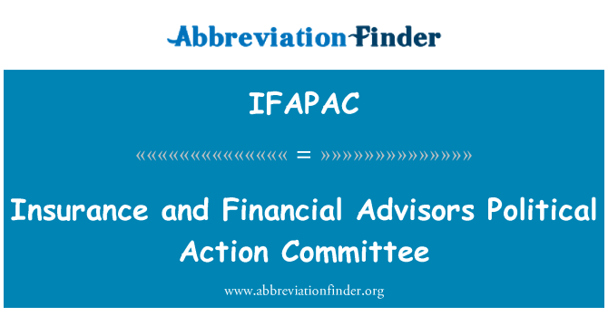 IFAPAC: Insurance and Financial Advisors Political Action Committee